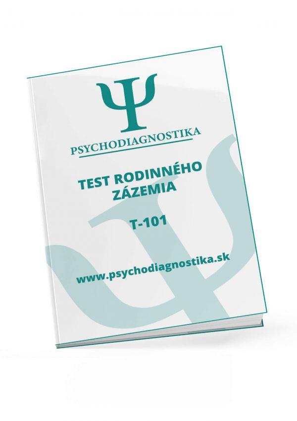 T-101 TEST RODINNÉHO ZÁZEMIA